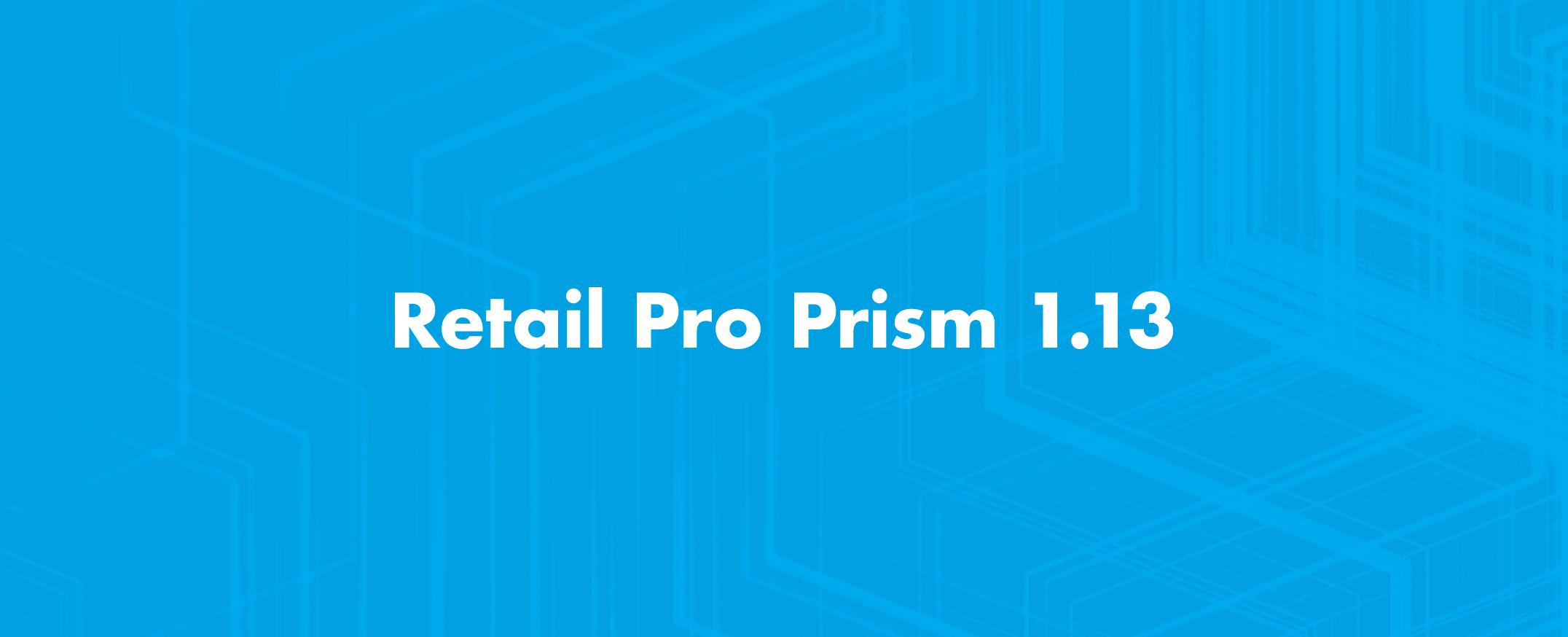 Retail-Pro-Prism-Releases-Retail-Pro-1.13