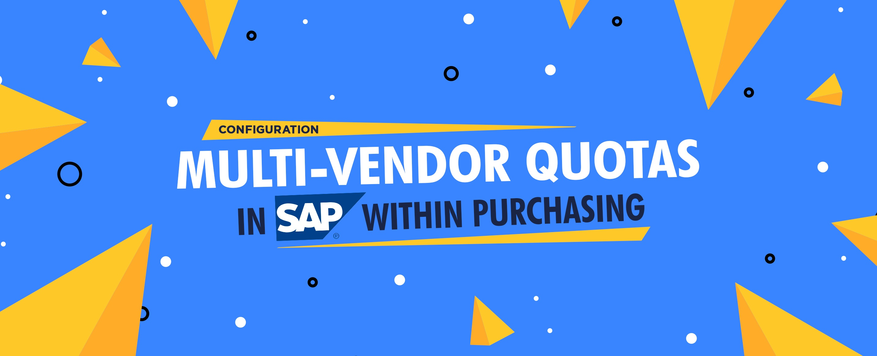 Configure Multi-Vendor Quotas in SAP ECC Within Purchasing