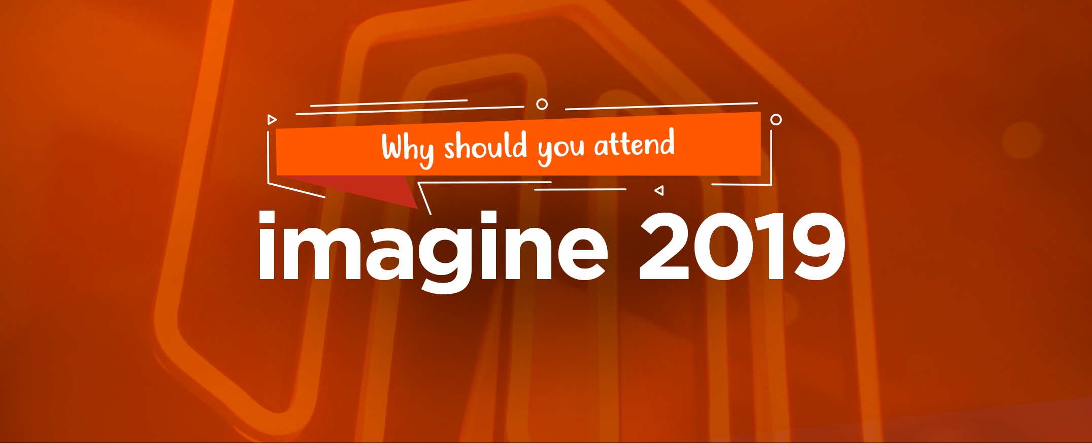 Why-should-you-attend-magento-imagine-2019