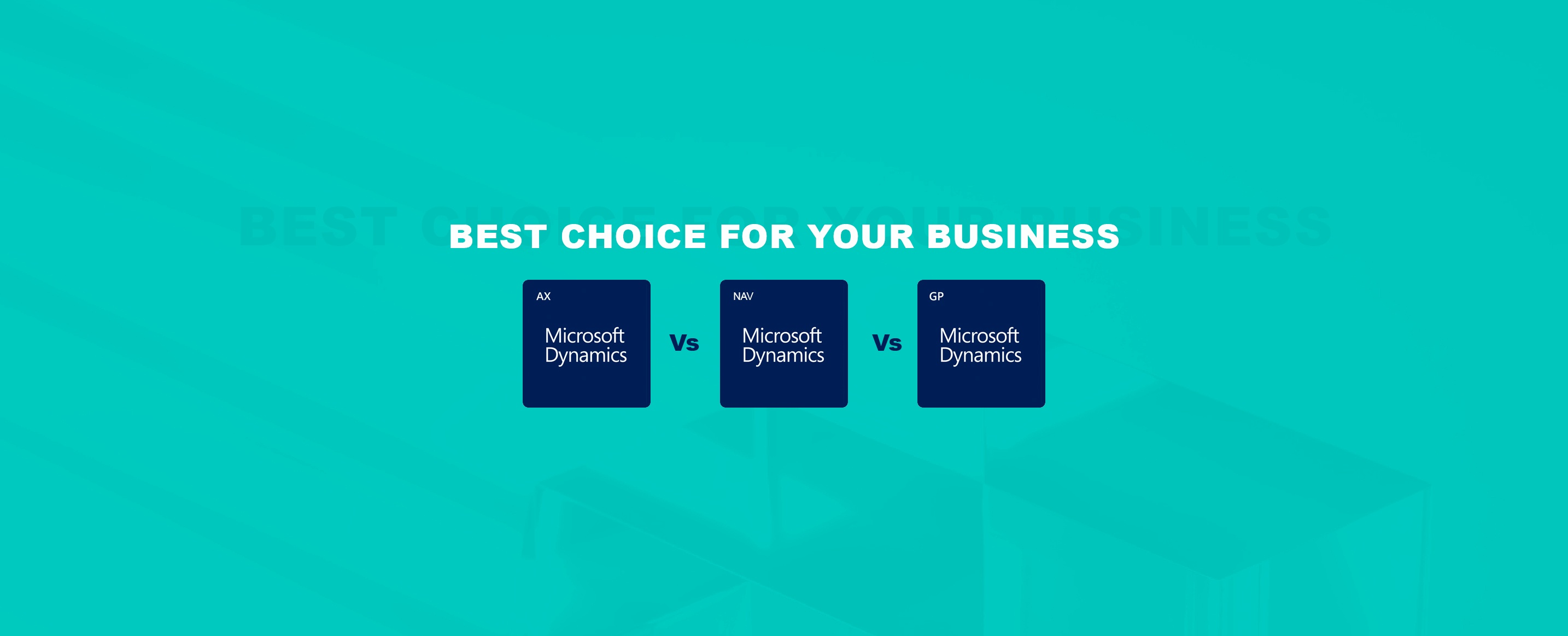 Microsoft-Dynamics-GP-AX-and-NAV-Best Choice-For-Your-Business-1