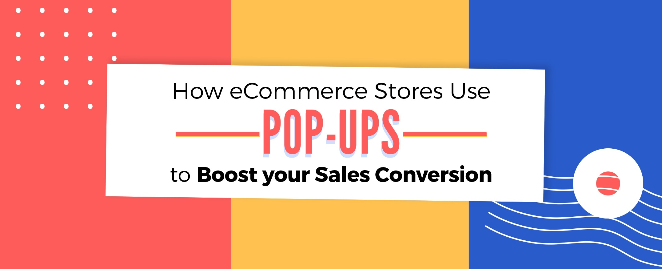 e-commerce-pop-ups-to-boost-your-sales