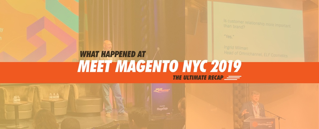 What-Happened-at-Meet-Magento-New-York-2019---The-Ultimate-Recap