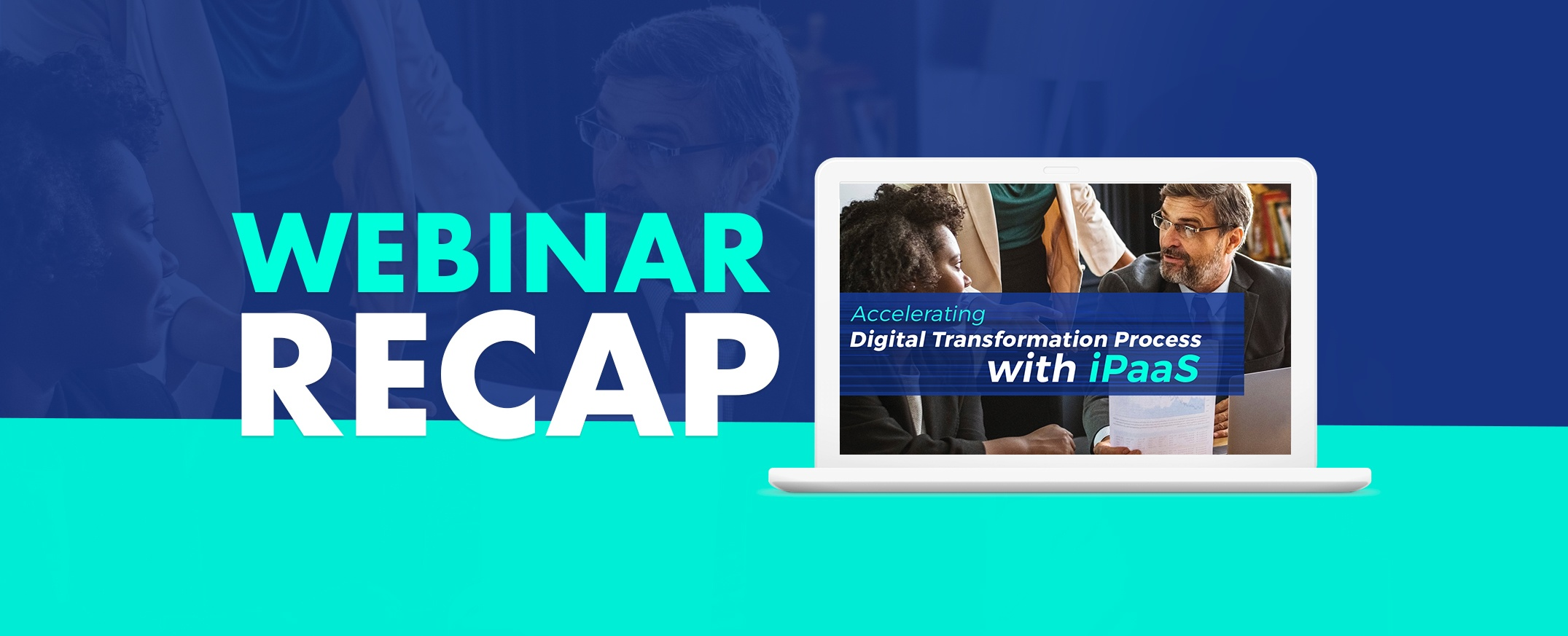 webinar-Accelerating-Digital-Transformation-Process-with-iPaaS
