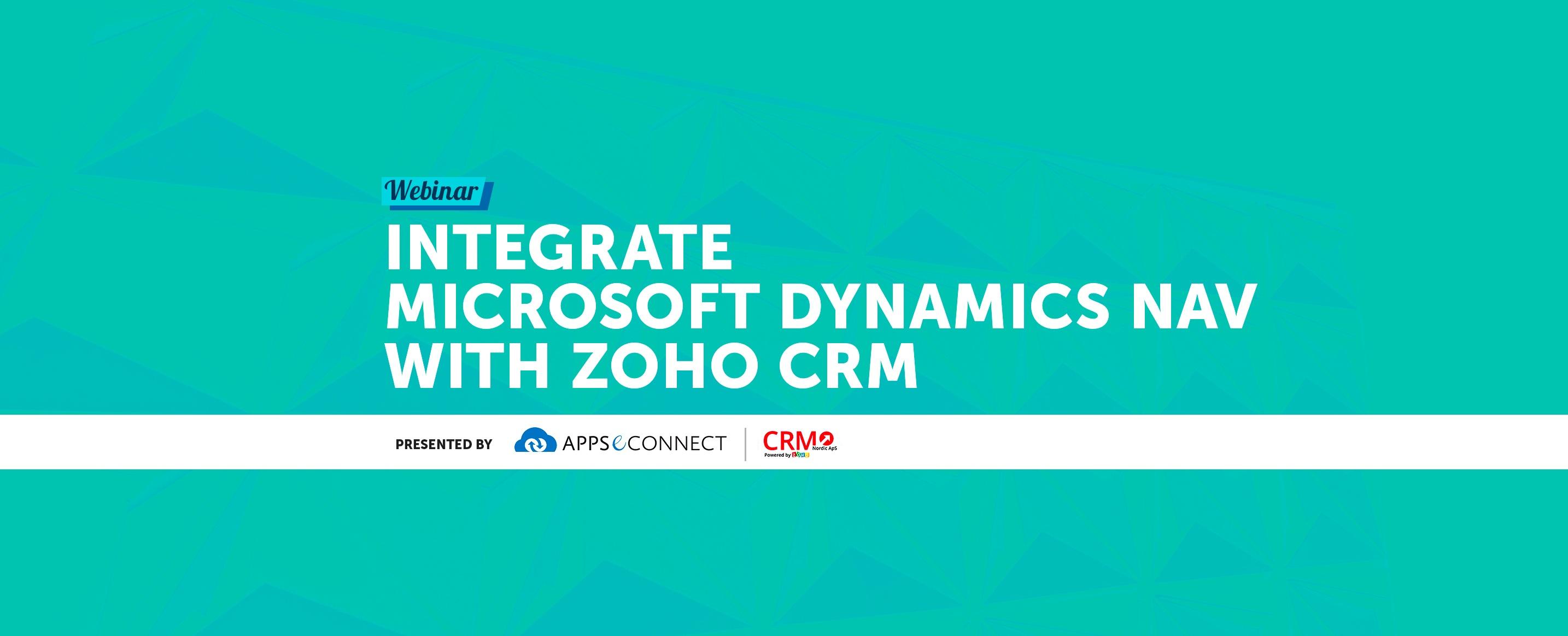Webinar: Integrating Zoho CRM with Microsoft Dynamics NAV ERP – APPSeCONNECT