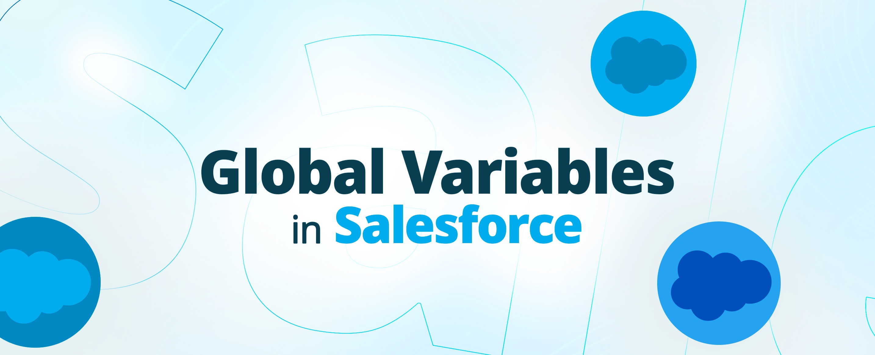 Global-Variables-in-Salesforce---All-You-Need-To-Know