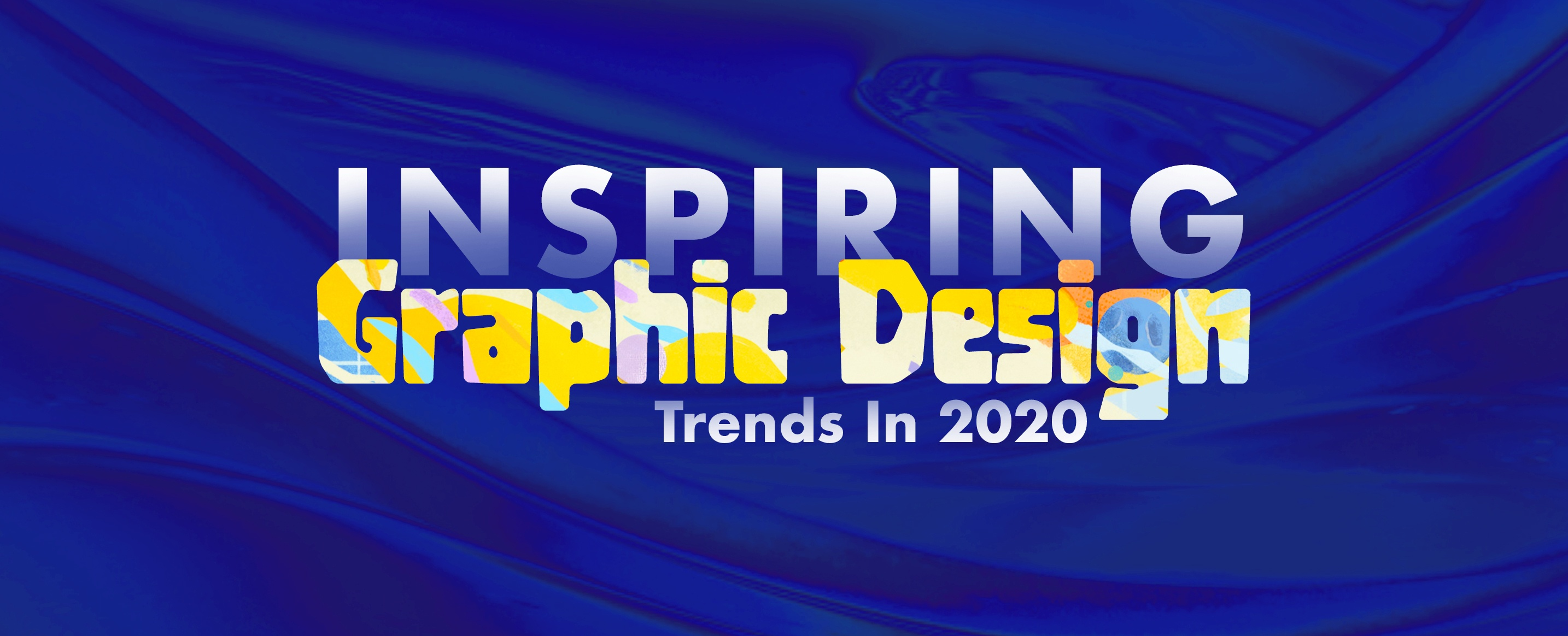 Inspiring Graphic Design Trends 2020 – A New Look for Your Brand