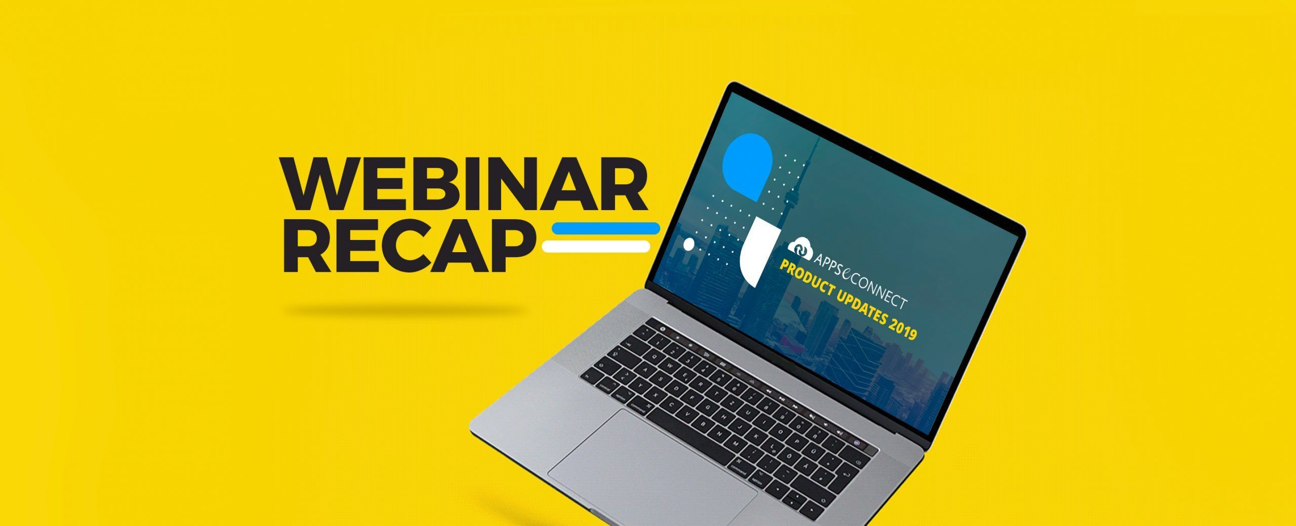 Webinar-WebinarRecap-APPSeCONNECT-Product-Updates2019-scaled.jpeg