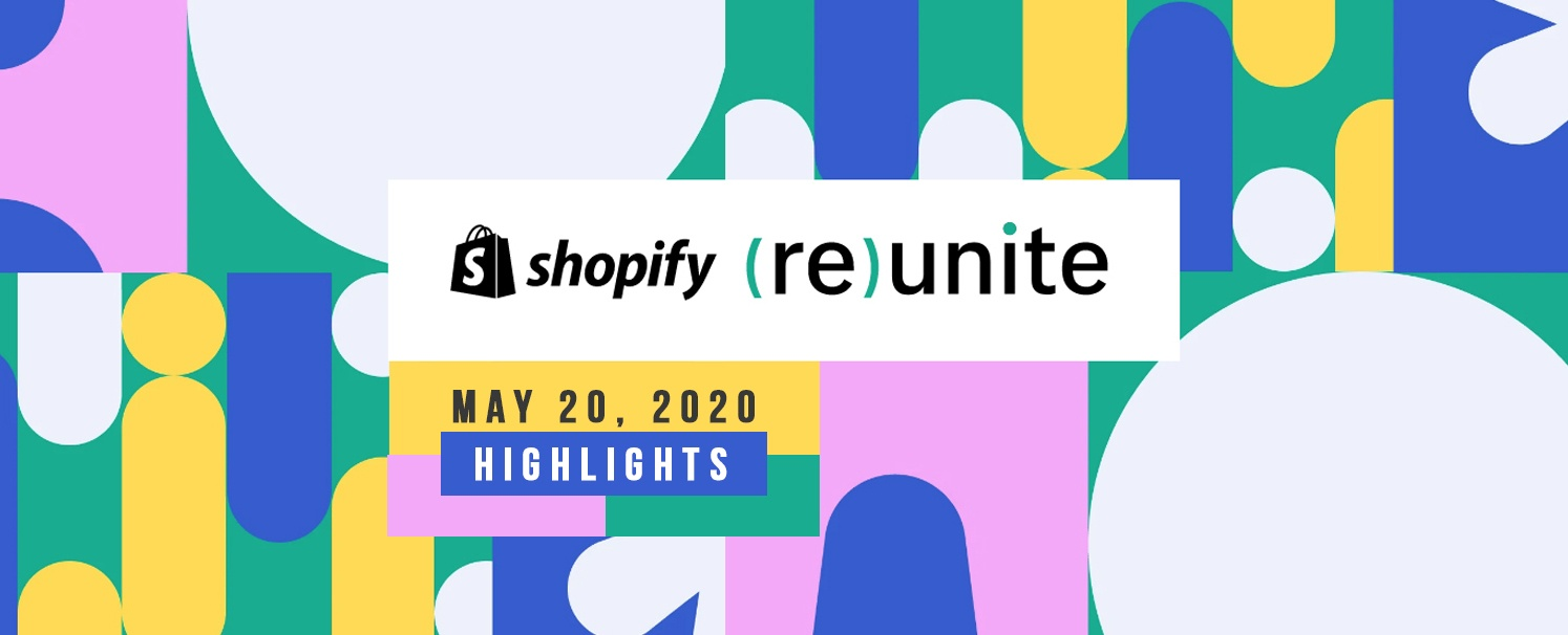 shopify-reunite-highlights
