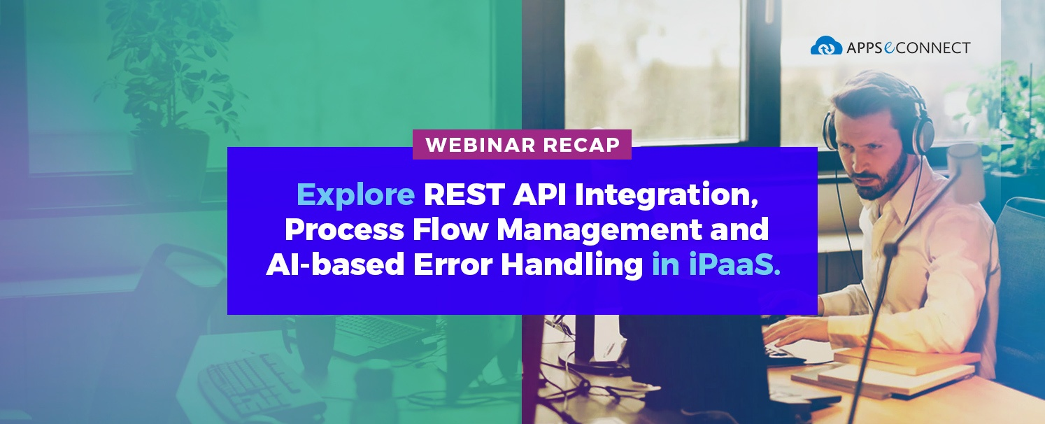 webinar-rest-integration-appseconnect-process-flow
