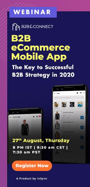 WEBINAR B2B eCommerce Mobile App The Key to Successful B2B Strategy in 2020