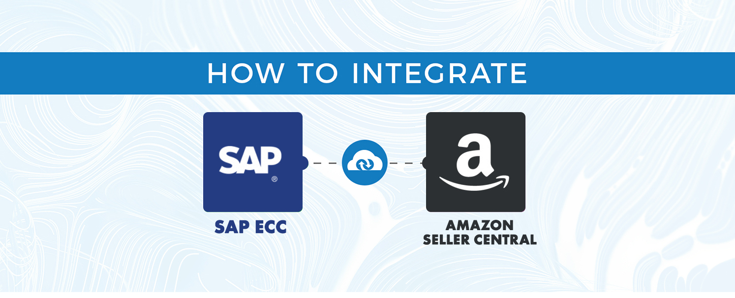 Integrating SAP ECC with Amazon Seller Central via APPSeCONNECT