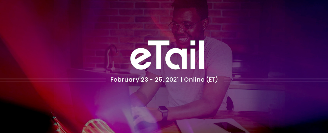 eTail Virtual Summit & Expo 2021
