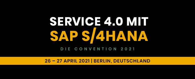 Service 4.0 with SAP S 4HANA 2021 Convention
