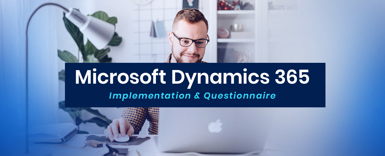 QUESTIONNAIRES for Microsoft Dynamics 365 IMPLEMENTATION copy