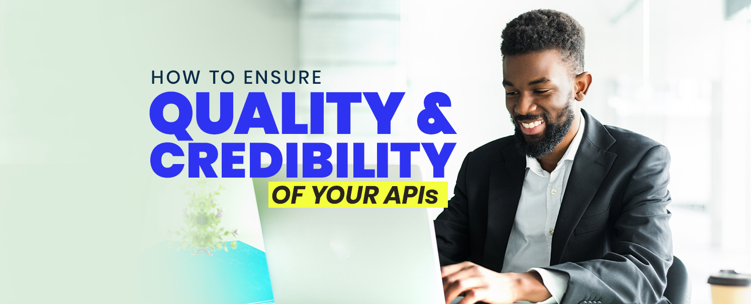 ensure-quality-and-credibility-of-your-apis