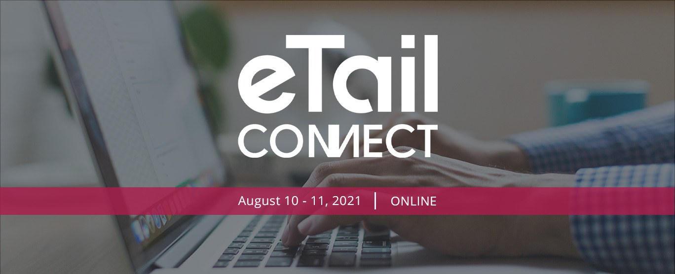 eTail-Connect-West-2021