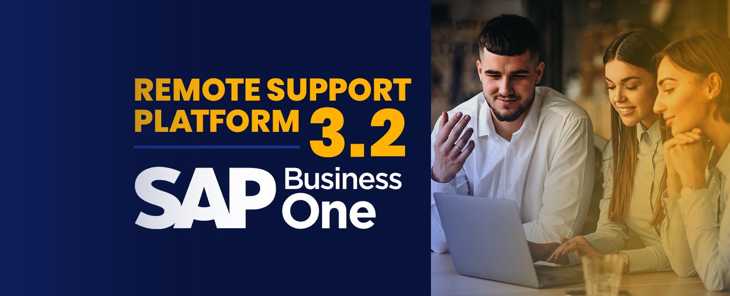 Remote Support Platform 3.2 (RSP 3.2) for SAP Business One