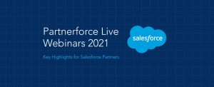 Partnerforce Live Webinars 2021