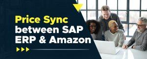blog_Price Sync between SAP ERP & Amazon copy