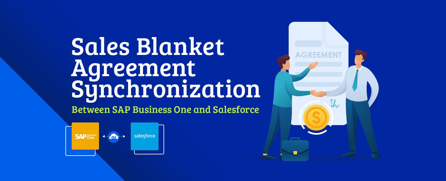 Sales Blanket Agreement Synchronization Between SAP Business One and Salesforce