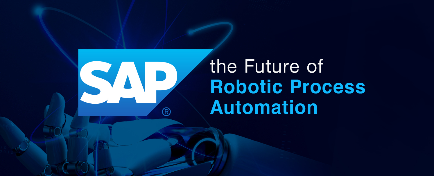 SAP and the Future of Robotic Process Automation